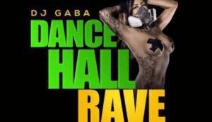 DJ Gaba - Dancehall Rave Mix Pt.4